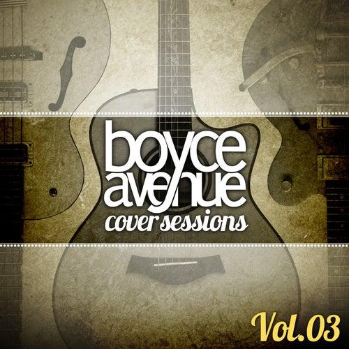 Cover Sessions, Vol. 3 de Boyce Avenue