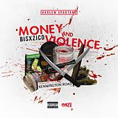 Money & Violence by Zico