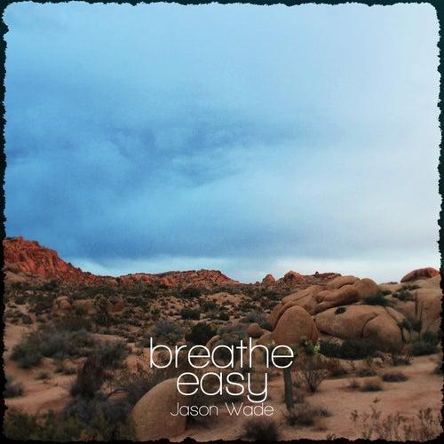 Breathe Easy by Jason White