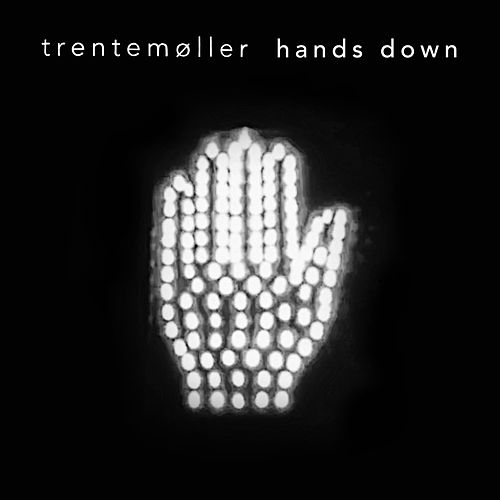 Hands Down (feat. jennylee) by Trentemøller