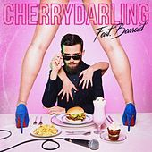 Cherry Darling (Say You're Gonna Stop) by Mr. K!