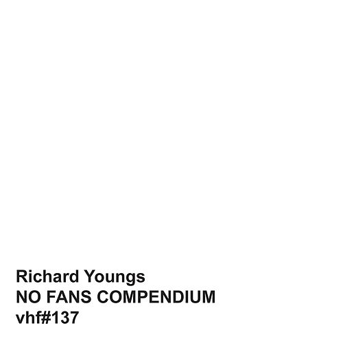 No Fans Compendium by Richard Youngs