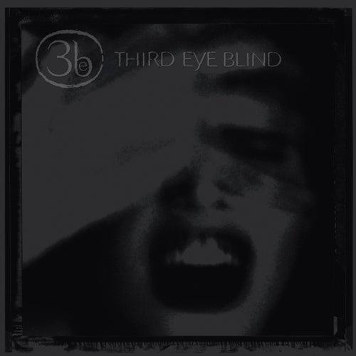 Third Eye Blind (20th Anniversary Edition) by Third Eye Blind