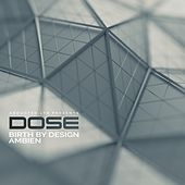 Birth by Design / Ambien by Dose