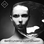 Berlin Underground Session by Various Artists