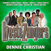 Beste Zangers Seizoen 10 (Aflevering 3 - Hoofdartiest Dennie Christian) by Various Artists
