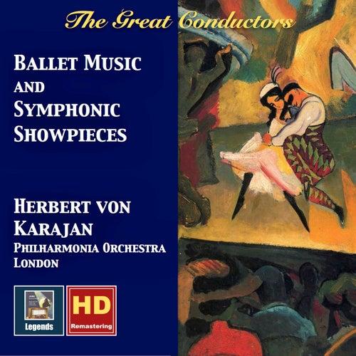 Herbert von Karajan: Ballet Music & Symphonic Showpieces (Remastered 2017) by Philharmonia Orchestra