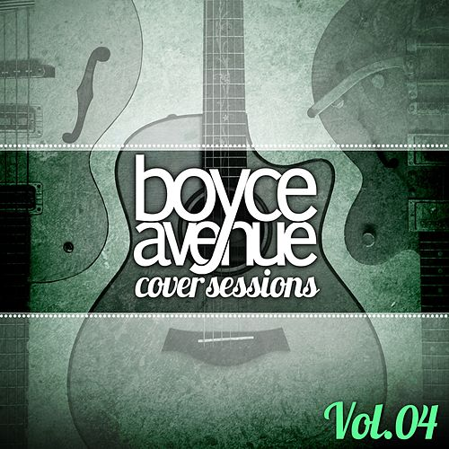 Cover Sessions, Vol. 4 de Boyce Avenue