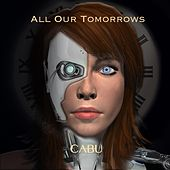 All Our Tomorrows by Cabu