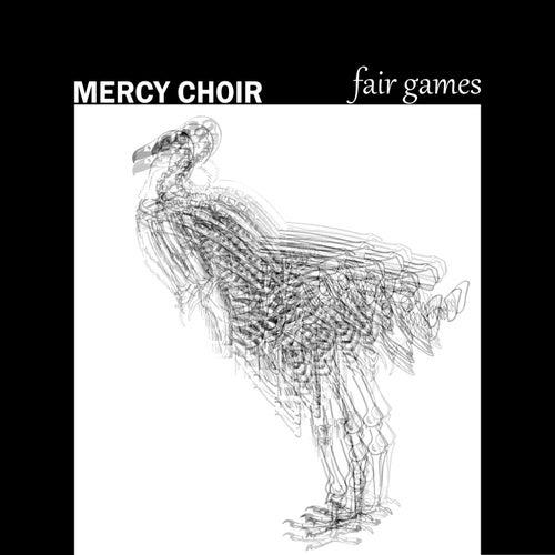 Fair Games by Mercy Choir