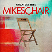 Greatest Hits by Mikeschair