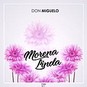 Morena Linda by Don Miguelo