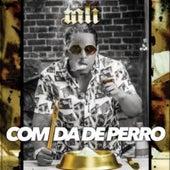 Comida De Perro by Tali (Latin)