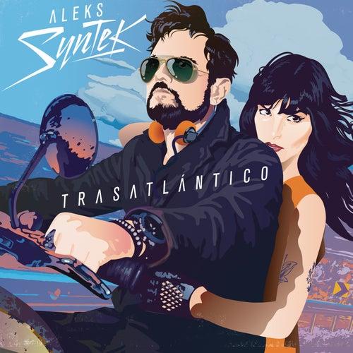 Trasatlántico de Aleks Syntek