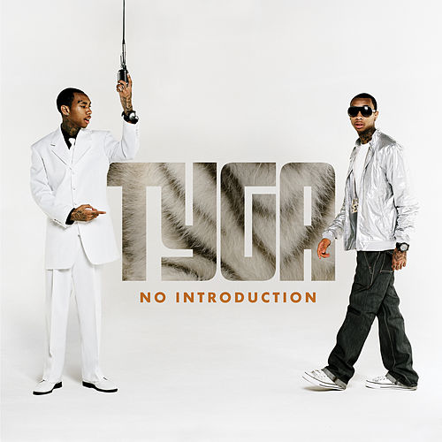 No Introduction by Tyga