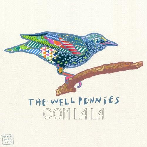 Ooh La La by The Well Pennies