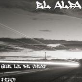 Que Le De (feat. Tito) by El Alfa