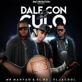 Dale Con El Culo (feat. El Jacool) by Mr Manyao