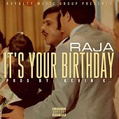 Its Your Birthday by Raja