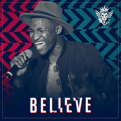 Believe by Blessed