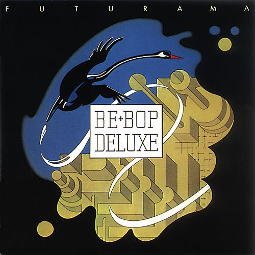 Futurama by Be-Bop Deluxe