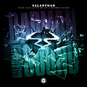 Your Love Lifts Me Up / Badman Sound by Salaryman