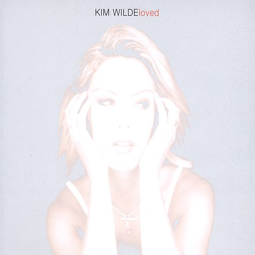 Loved by Kim Wilde