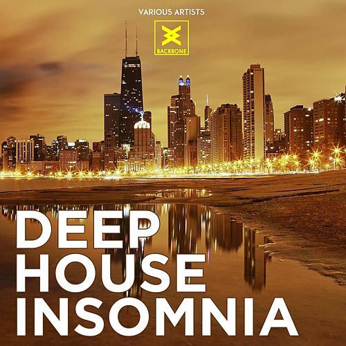 Deep house insomnia de various napster for Insomnia house music