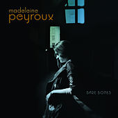 Play & Download Bare Bones by Madeleine Peyroux | Napster
