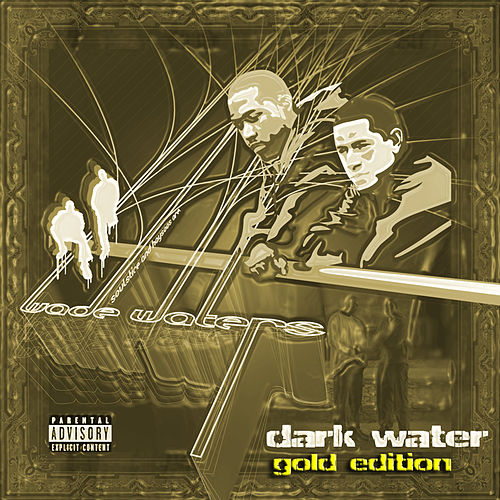 Dark Water: Gold Edition by Wade Waters