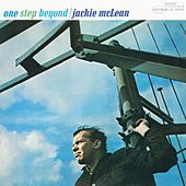 Play & Download One Step Beyond (Rudy Van Gelder Edition) by Jackie McLean | Napster