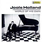World Of His Own by Jools Holland