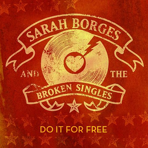 Play & Download Do It For Free - EP by Sarah Borges | Napster