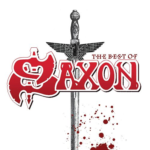 Play & Download The Best Of Saxon by Saxon | Napster