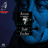 Play & Download Rossini: Instrumental Music by Budapest Festival Orchestra | Napster