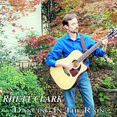 Dancing in the Rain by Rhett Clark