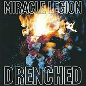 Drenched by Miracle Legion