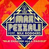 Le canzoni alla radio (feat. Nile Rodgers) (Long version) by Max Pezzali