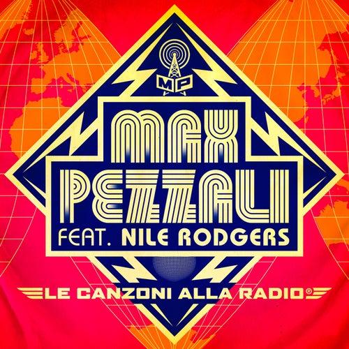 Le canzoni alla radio (feat. Nile Rodgers) (Long version) di Max Pezzali