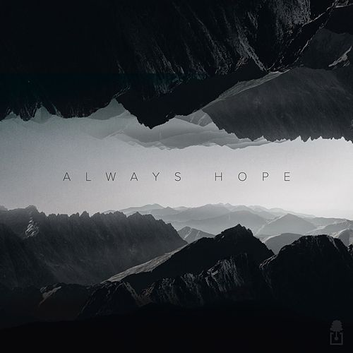 Always Hope by Oaks Worship