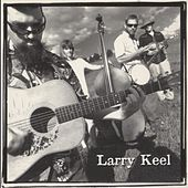 Larry Keel by Larry Keel