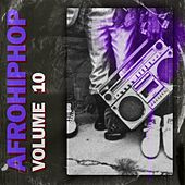 Afro Hip Hop, Vol. 10 by Various Artists