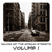 Sounds of the African Streets, Vol. 1 by Various Artists