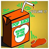 Pop Juice Sounds of the Street, Vol. 17 by Various Artists