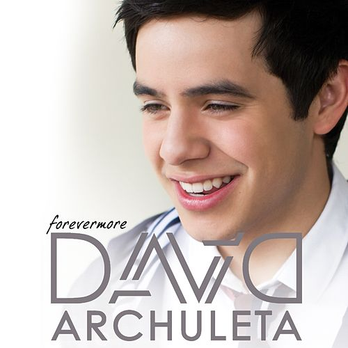 Forevermore by David Archuleta