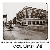 Sounds of the African Streets, Vol. 28 by Various Artists
