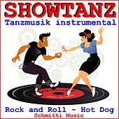 Showtanz Tanzmusik instrumental Rock and Roll (Hot Dog) by Schmitti
