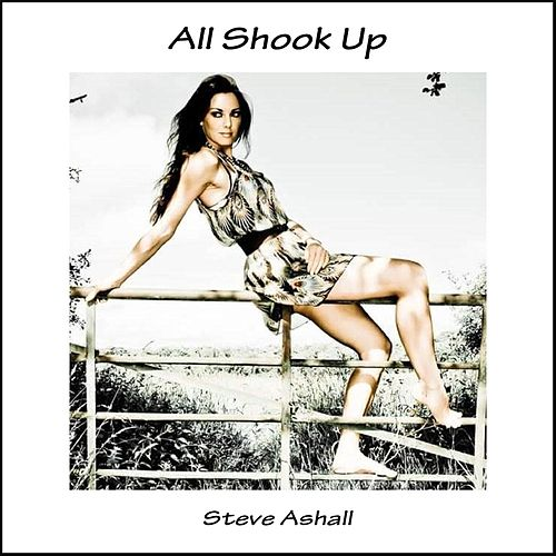 All Shook Up (feat. The Kez) by Steve Ashall