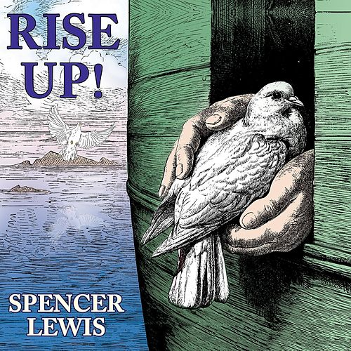 Rise Up! by Spencer Lewis