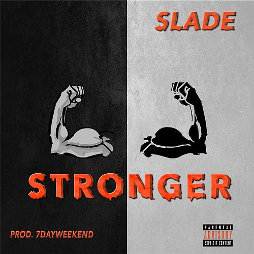 Stronger by Slade